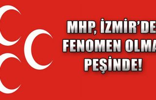 MHP İzmir'de Fenomen Olma Peşinde!