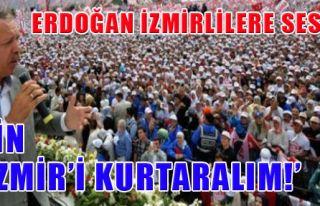 Erdoğan İzmir'de Sert Konuştu!