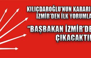 İzmir'den Kılıçdaroğlu Yorumu!