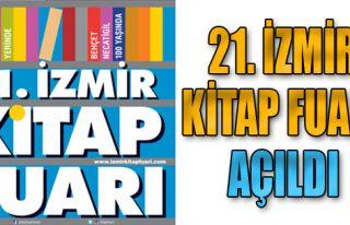 21. İzmir Kitap Fuarı Açıldı