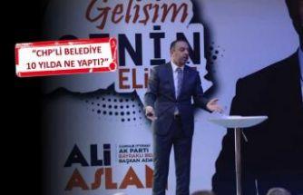 AK Parti Bayraklı Adayı Aslan'dan proje bombardımanı!