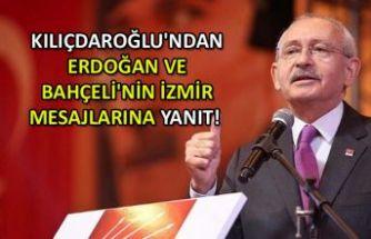 Kılıçdaroğlu'ndan Erdoğan ve Bahçeli'nin İzmir mesajlarına yanıt!