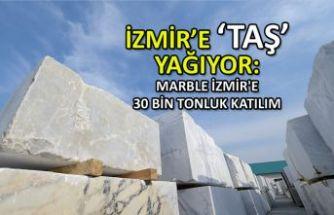 MARBLE İzmir'e 30 bin tonluk katılım