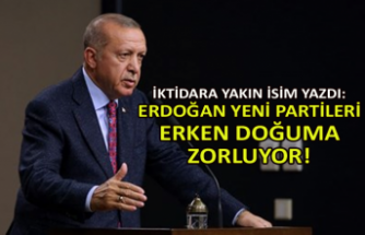 """""""Erdoğan, yeni partileri erken doğuma zorluyor"""""""