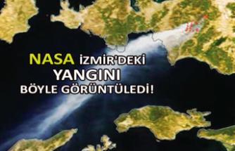 NASA İzmir'deki yangını böyle görüntüledi!