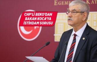 CHP'li Beko, Ağız ve Diş Teknikeri istihdamını sordu