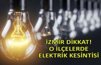 İzmir dikkat! O ilçelerde elektrik kesintisi