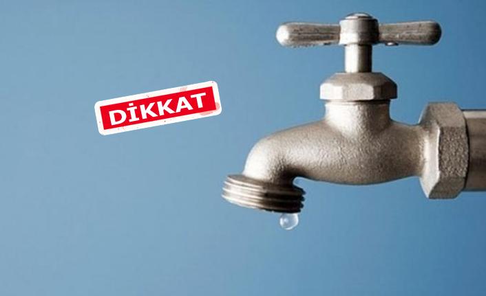 İzmir'in 8 ilçesinde su kesintisi!
