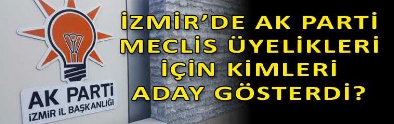 AK Parti İzmir'de listeler gelmeye başladı! İlk o ilçe açıklandı!
