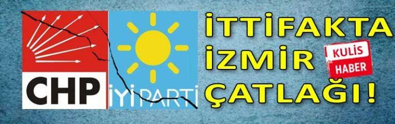 İzmir'de ittifak çatlağı!