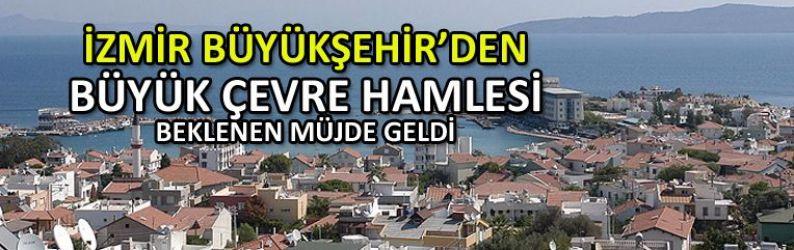 İzmir Büyükşehir'den büyük çevre hamlesi