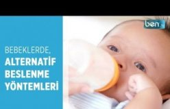 Bebeklerde Alternatif Beslenme Yöntemleri