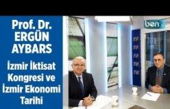 İzmir İktisat Kongresi ve İzmir Ekonomi Tarihi (Prof. Dr. ERGÜN AYBARS)