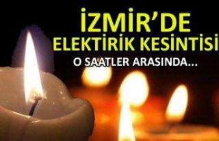 İzmir'deplanlı elektrik kesintisi