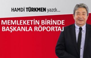 Hamdi Türkmen yazdı: Memleketin birinde başkanla...