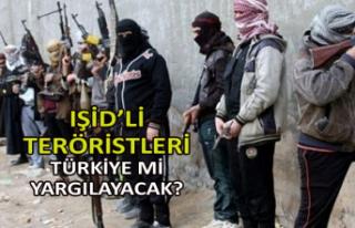 IŞiD'li teröristleri Türkiye mi yargılayacak?