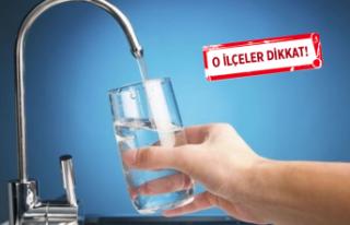 İZSU duyurdu: İzmir'de su kesintisi