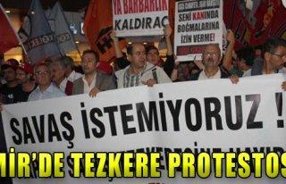 İzmir'de Tezkere Protestosu