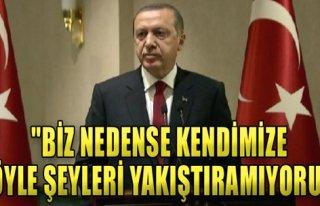 Erdoğan: Böyle Şeyleri Yakıştıramıyoruz