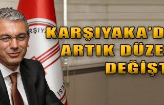 Karşıyaka'da Düzen Değişti