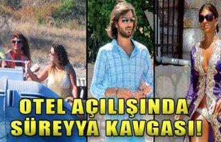 Otel Açılışında Süreyya Kavgası!