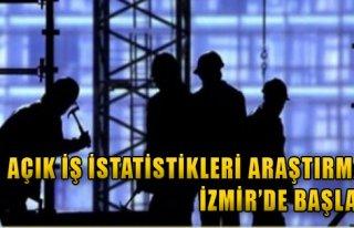 Açık İş İstatistikleri Araştırması İzmir'de...