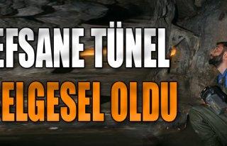 Efsane Tünel Belgesel Oldu