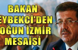 Bakan Zeybekci'den Yoğun İzmir Mesaisi