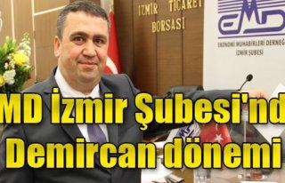 EMD İzmir Şubesi'nde Demircan Dönemi