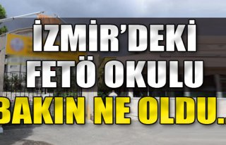 İzmir'deki FETÖ Okulu, Bakın Ne Oldu...