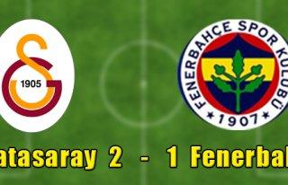 Galatasaray 2-1 Fenerbahçe
