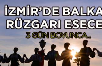 İzmir'de Balkan rüzgarı esecek