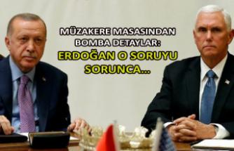 Müzakere masasından bomba detaylar: Erdoğan o soruyu sorunca…
