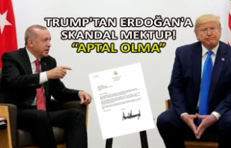 Trump'tan Erdoğan'a skandal mektup!