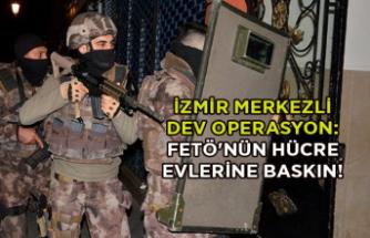 İzmir merkezli dev operasyon: FETÖ'nün hücre evlerine baskın!