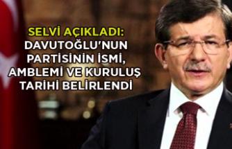 Selvi açıkladı: Davutoğlu'nun partisinin ismi, amblemi ve kuruluş tarihi belirlendi