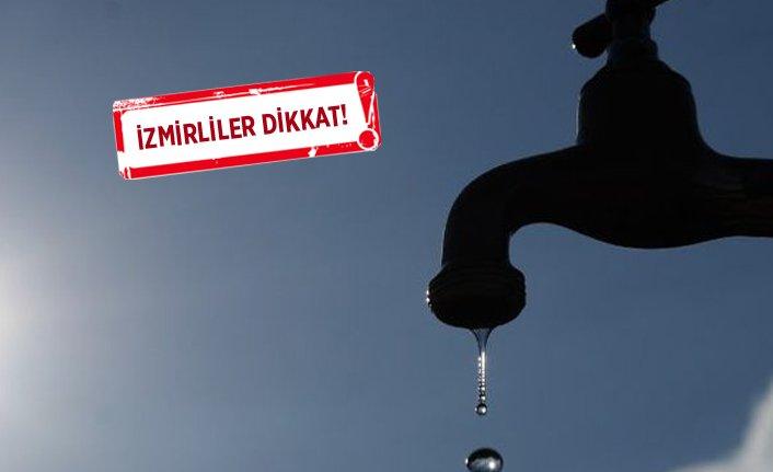 İzmir'in o ilçesinde su kesintisi!