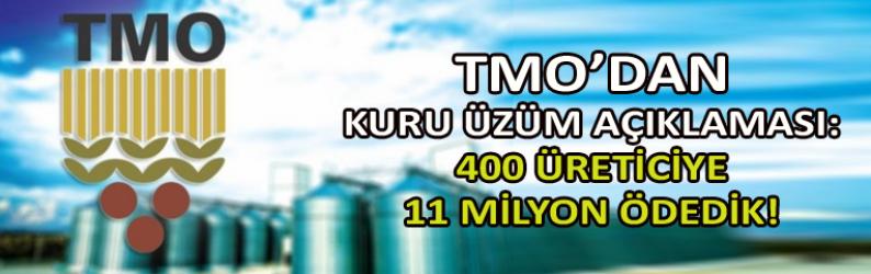 TMO'dan kuru üzüm açıklaması : 400 üreticiye 11 milyon ödedik!