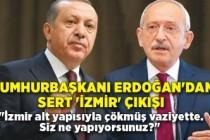 Cumhurbaşkanı Erdoğan'dan sert 'İzmir' çıkışı