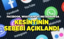 Facebook, WhatsApp ve Instagram'da kesintinin sebebi açıklandı