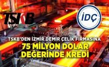 TSKB'den İzmir Demir Çelik firmasına 75 milyon dolar değerinde kredi