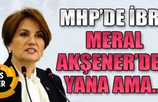 MHP'de İbre Akşener'den Yana Ama...