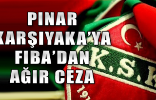 FIBA'dan P. Karşıyaka'ya ağır ceza