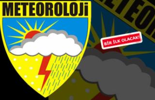 Meteoroloji uyardı,İlk kez İzmir'de uygulandı