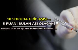 10 soruda grip aşısı... 5 puanı bulan aşı olacak!