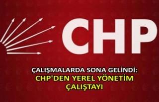 Çalışmalarda sona gelindi: CHP'den yerel yönetim...