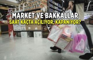 Marketler açık mı, kaçta kapanıyor?