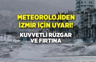 Meteorolojiden İzmir için uyarı!