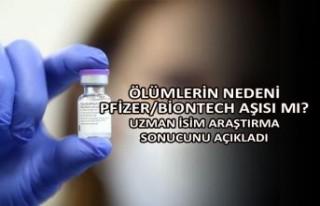 Ölümlerin nedeni Pfizer/BioNTech aşısı mı? Uzman...