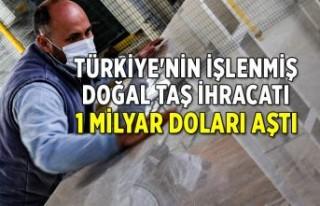 Türkiye'nin işlenmiş doğal taş ihracatı...